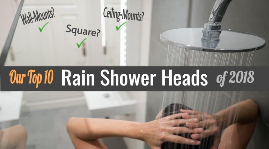 best rain shower heads 2018 featured image -TOP 10 - Showersly