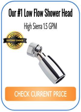 #1 low flow shower head - High Sierra 1.5 GPM