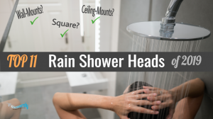 most popular guide #2 - top 11 rain shower heads 2019