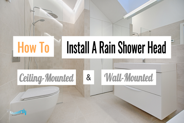 how to install a rain shower head featured image - showersly