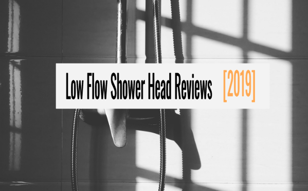best low flow shower head reviews 2019