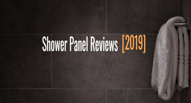 shower panel reviews 2019