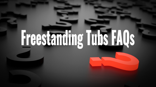 free standing bath tubs frequently asked questions