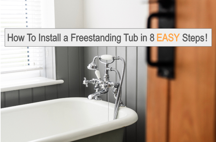 installing a freestanding tub in 8 steps
