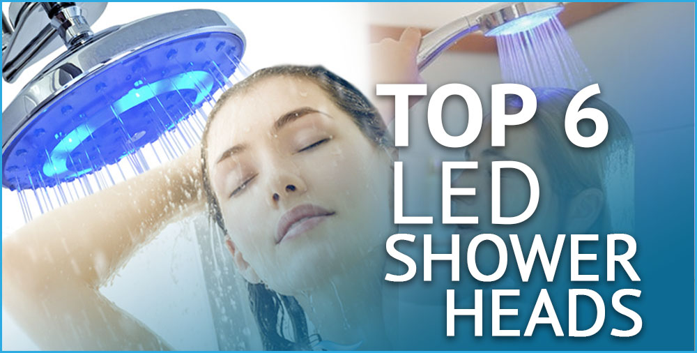 top 6 led shower heads