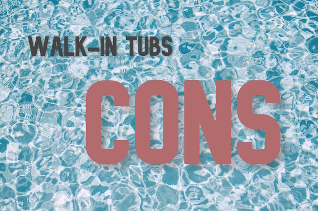 walk in tubs cons