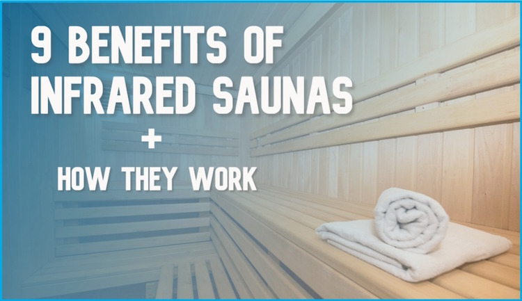 what are the benefits of infrared saunas