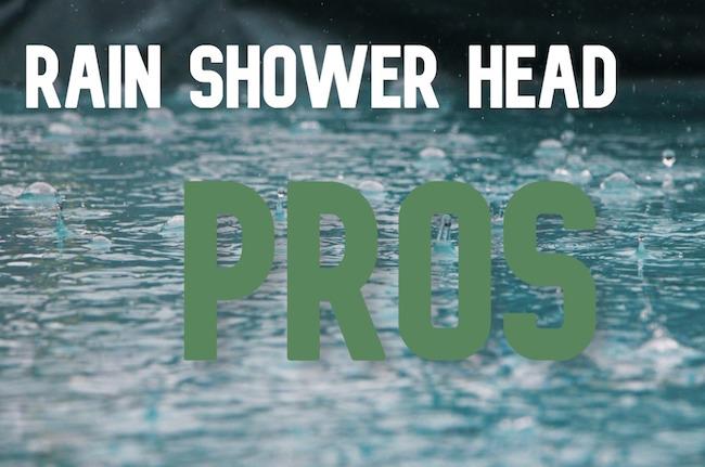 rain shower head pros