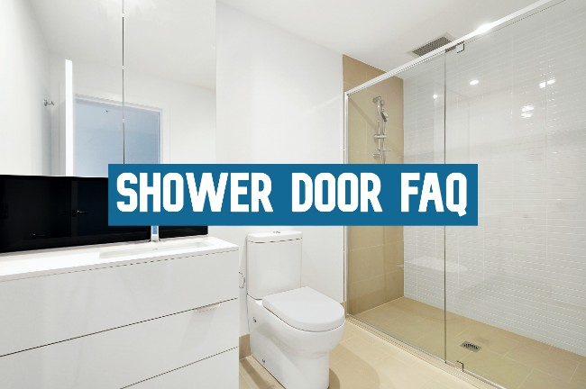 shower doors faq
