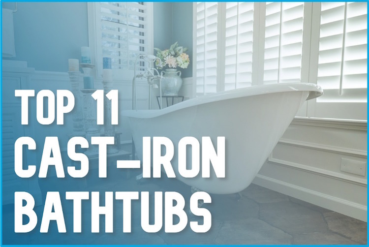 best cast iron tubs 2020