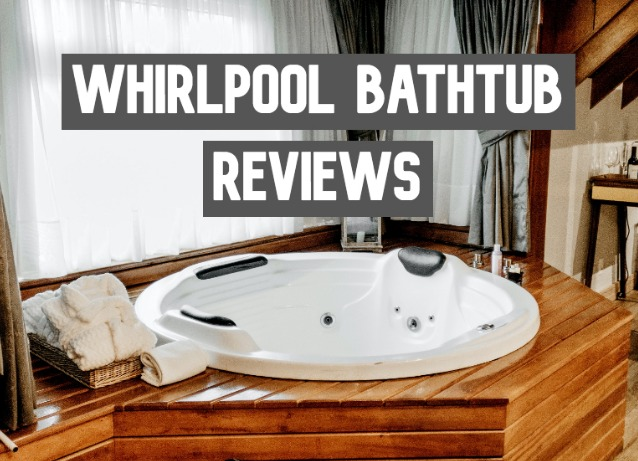 whirlpool bathtub reviews