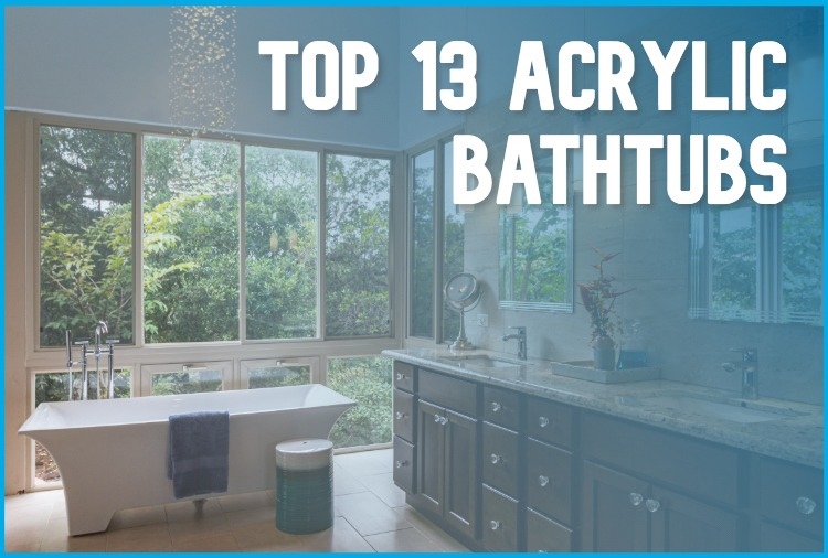 The best acrylic bathtub in a nice bathroom
